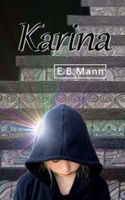 KARINA by E. B.  Mann