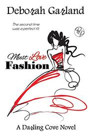 MUST LOVE FASHION by Deborah Garland