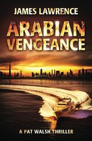ARABIAN VENGEANCE by James  Lawrence