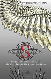 WORLD WAR S by Stephen Paul Thomas