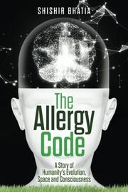 THE ALLERGY CODE by Shishir  Bhatia