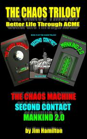 THE CHAOS TRILOGY by Jim  Hamilton