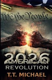 AMERICAN REVOLUTION 2026 by T.T. Michael