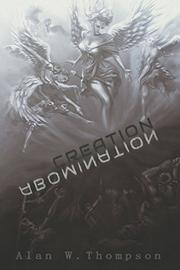 CREATION ABOMINATION by Alan W.  Thompson