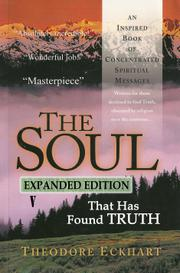 THE SOUL THAT HAS FOUND TRUTH by Theodore  Eckhart