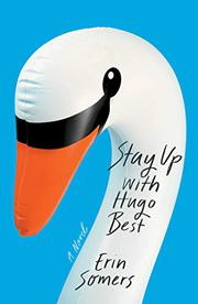 STAY UP WITH HUGO BEST by Erin Somers