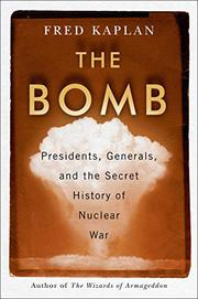 THE BOMB by Fred Kaplan