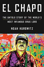 EL CHAPO by Noah Hurowitz