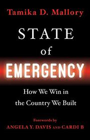 STATE OF EMERGENCY by Tamika D. Mallory