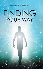 FINDING YOUR WAY by Marianne  Johansen