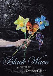 BLACK WAVE  by Devon  Glenn