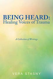 BEING HEARD by Vera  Stasny