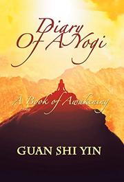 DIARY OF A YOGI by Guan  Shi Yin