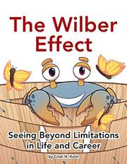 THE WILBER EFFECT by Cindi N.  Koch