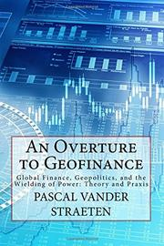 AN OVERTURE TO GEOFINANCE by Pascal vander Straeten
