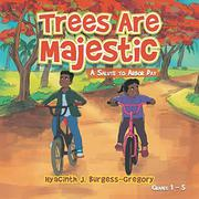 TREES ARE MAJESTIC by Hyacinth J.  Burgess-Gregory