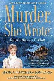 THE MURDER OF TWELVE by Jessica Fletcher