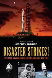DISASTER STRIKES! by Jeffrey Kluger