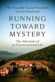 RUNNING TOWARD MYSTERY by Tenzin Priyadarshi