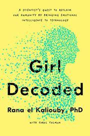 GIRL DECODED by Rana el Kaliouby