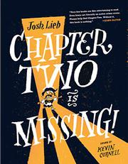 CHAPTER TWO IS MISSING! by Josh Lieb