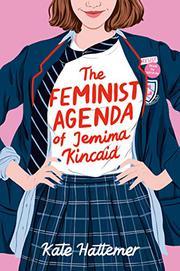THE FEMINIST AGENDA OF JEMIMA KINCAID by Kate Hattemer