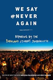 WE SAY #NEVERAGAIN by Melissa Falkowski