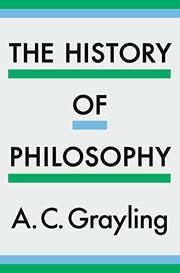 THE HISTORY OF PHILOSOPHY by A.C. Grayling