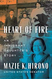 HEART OF FIRE by Mazie K. Hirono