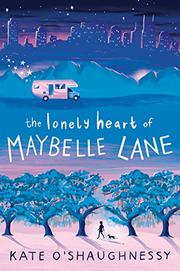 THE LONELY HEART OF MAYBELLE LANE by Kate O'Shaughnessy