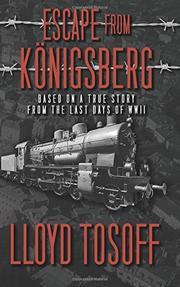 ESCAPE FROM KONIGSBERG by Lloyd Tosoff