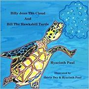 BILLY JEAN THE CLOUD AND BILL THE HAWKSBILL TURTLE by Hyacinth   Paul