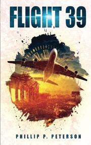 FLIGHT 39 by Phillip P.  Peterson