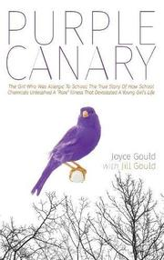 Purple Canary by Joyce Gould