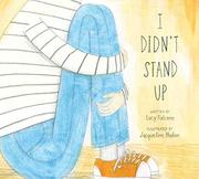 I DIDN'T STAND UP by Lucy Falcone
