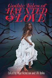 GOTHIC TALES OF HAUNTED LOVE by Hope  Nicholson