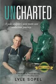 UNCHARTED by Lyle  Sopel