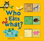 WHO EATS WHAT? by Stéphanie Babin