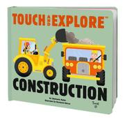 TOUCH AND EXPLORE CONSTRUCTION by Stéphanie Babin