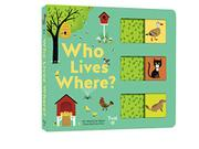 WHO LIVES WHERE? by Stéphanie Babin