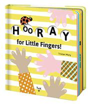 HOORAY FOR LITTLE FINGERS! by Tristan Mory