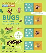 BUGS AND OTHER LITTLE CRITTERS by Stéphanie Babin