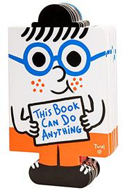 THIS BOOK CAN DO ANYTHING by Tristan Mory