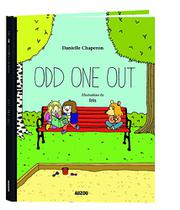 ODD ONE OUT by Danielle  Chaperon