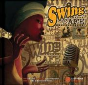 SWING CAFÉ by Carl Norac