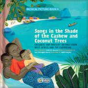 SONGS IN THE SHADE OF THE CASHEW AND COCONUT TREES by Nathalie Soussana