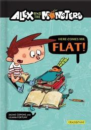 HERE COMES MR. FLAT! by Jaume Copons