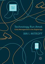 TECHNOLOGY RUN AMOK by Ian I. Mitroff