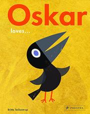 OSKAR LOVES... by Britta Teckentrup