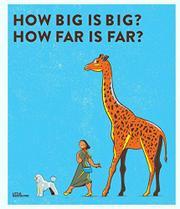 HOW BIG IS BIG? HOW FAR IS FAR? by Dorothee Soehlke-Lennert